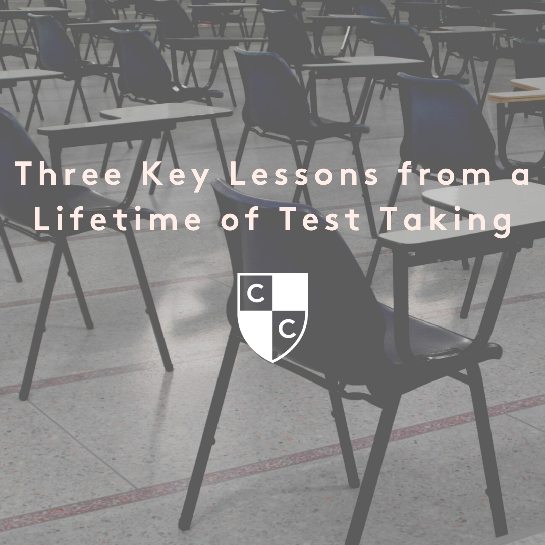 Three Key Lessons from a Lifetime of Test Taking